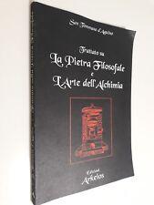 TRATTATO SU LA PIETRA FILOSOFALE E L'ARTE DELL'ALCHIMIA San Tommaso d'Aquino