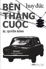 Ben Thang Cuoc: II Quyen Binh (Paperback or Softback)