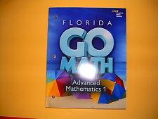 Go Math! Florida Advanced Mathematics 1 @2015