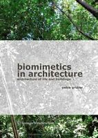 Biomimetics in Architecture - Architecture of Life and Buildings - NEW - PBK