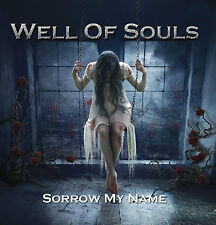 WELL OF SOULS - Sorrow My Name NEW CD +FREE STICKER solitude aeturnus candlemass