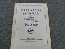 Adams Models 550 660 Power Flow Motor Grader Owner Operator Maintenance Manual