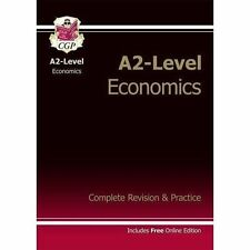 A2-Level Economics Complete Revision & Practice (with Online Edition) by CGP...