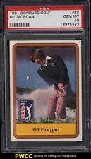 New listing 1981 Donruss Golf SETBREAK Gil Morgan #28 PSA 10 GEM MINT