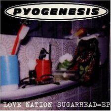 Pyogenesis Love nation sugarhead-EP [Maxi-CD]