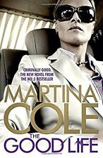 The Good Life, Cole, Martina, Excellent Book