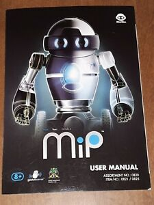 Mip Robot By WowWee user manual item #0821 / 0825 assortment # 0820