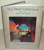 The First Christmas - Enid Blyton - Hardback With DJ, 1945 - Illustrated Book