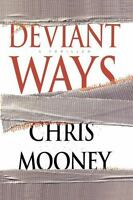 Deviant Ways by Mooney, Chris