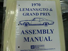 1970 GTO, LEMANS, TEMPEST, GRAND PRIX (ALL MODELS) ASSEMBLY MANUAL