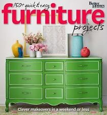 Better Homes and Gardens Do It Yourself: 150+ Quick and Easy Furniture...