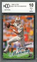 Peyton Manning Rookie Card 1998 Ultra #201 Indianapolis Colts BGS BCCG 10