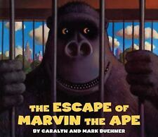 The Escape of Marvin the Ape by Buehner, Caralyn, Good Book
