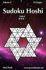 Sudoku Hoshi Ser.: Sudoku Hoshi - Difícil - Volume 4 - 276 Jogos by Nick...