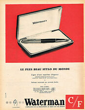 PUBLICITE ADVERTISING 124  1958  WATERMAN le plus beau stylo  plume du monde