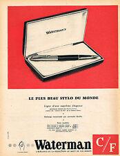 PUBLICITE ADVERTISING 124  1958  WATERMAN le plus beau stylo  plume du monde