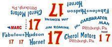 #17 Jim Romine Cherol Motors Hudson Hornet 1/64th HO Scale Slot Car Decals Cust