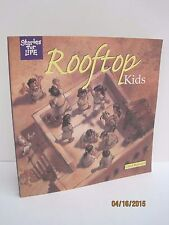 Rooftop Kids: A Story for Life Book by Carol Reinsma