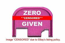 Pink Rear End Cover Back Slide Plate all models of GLOCK Zero F***s Given