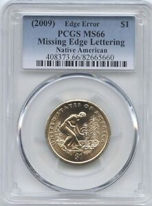 2009 PCGS MS66 Native American-Missing Edge Lettering Error Dollar Coin