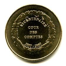 75001 Palais Cambon, Bicentenaire de la Cour des Comptes, 2007, Monnaie de Paris