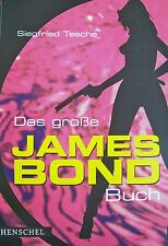 SIEGFRIED TESCHE + DAS GROSSE JAMES BOND BUCH + 007 +