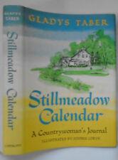 Stillmeadow Calendar, Gladys Taber, Sidonie Coryn, DJ, 2nd Printing, 1967