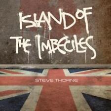 STEVE THORNE -  Island Of The Imbeciles SEALED 2016 CD DIGIPAK UK  PROGROCK