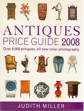 Antiques Price Guide 2008 Over 8000 Antiques by Judith Miller (2007, Hardcover)