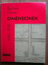 Bauhaus Dessau DIMENSIONEN 1925-1932  Arbeitsbuch zur Ausstellung von 1993