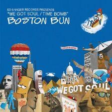 BOSTON BUN - WE GOT SOUL   VINYL LP SINGLE NEW!
