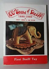 100 Years of Steiff Book Rare Collectors Identification Book 1980 Conway Wilson