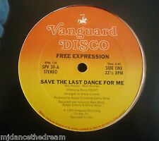 "FREE EXPRESSION ~ Save The Last Dance For Me ~ 12"" Single USA PRESS"