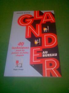 Glander au bureau - Arnaud Mizzon - Hugo Image
