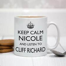 Personalised White Ceramic Mug - Keep Calm and Listen To Cliff Richard