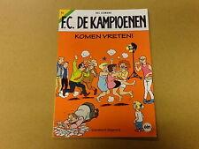 STRIP / F.C. DE KAMPIOENEN 73: KOMEN VRETEN   1ste druk