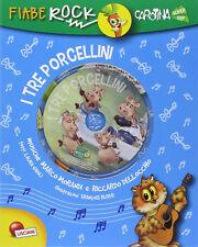 I tre porcellini. Fiabe rock. Libro Con CD Audio Nuovo Lisciani Giochi