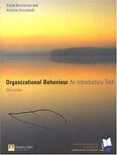 Organizational Behaviour: An Introductory Text,Prof David Buchanan, Dr Andrzej