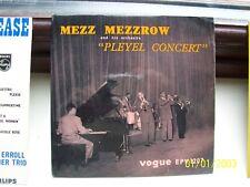 MILTON MEZZ MEZZROW, PLEYEL CONCERT E.P.  MEGA RARE ORIGINAL 1957 VOGUE E.P.