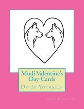 Mudi Valentine's Day Cards : Do It Yourself by Gail Forsyth (2016, Paperback)