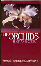 Thomas H Cook / THE ORCHIDS First Edition 1982