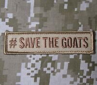 #SAVE THE GOATS USA MORALE BADGE DESERT VELCRO® BRAND FASTENER PATCH