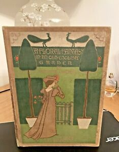 1899 A Floral Fantasy  - Written and illustrated by Walter Crane. Rare!