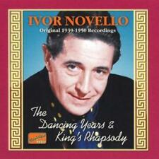 Ivor Novello : Dancing Years, The/king's Rhapsody: Original 1939-1950 Recs. CD