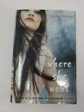 Where She Went by Gayle Forman (2011, Hardcover)