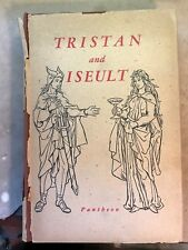Tristan and Iseult trans by Bedier, 1946 vintage Pantheon edition