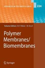 Wolfgang Peter Meier Polymer Membranes Biomembranes (Polymer Science) NEW