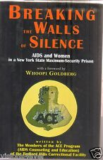 Breaking the Walls of Silence: Aids and Women in a New York State Max 0879515007
