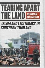 Tearing Apart the Land: Islam and Legitimacy in Southern Thailand (Paperback or