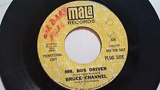 "BRUCE CHANNEL - Mr. Bus Driver / It's Me PROMO 1967 FUNK SOUL Mala 7"""